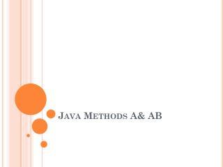 Java Methods A& AB