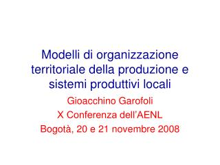 Modelli di organizzazione territoriale della produzione e sistemi produttivi locali