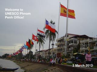 Welcome to  UNESCO Phnom Penh  Office!
