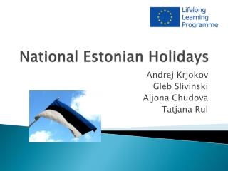 National  Estonian  Holidays