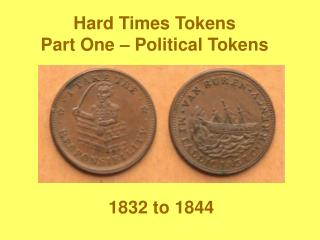 Hard Times Tokens Part One   Political Tokens