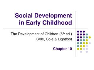 Social Development  in Early Childhood