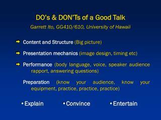Content and Structure  (Big picture) Presentation mechanics  (image design, timing etc)