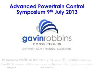 Advanced Powertrain Control Symposium 9 th  July 2013
