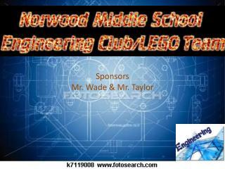 Sponsors  Mr. Wade & Mr. Taylor
