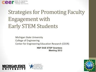 Strategies for Promoting Faculty Engagement with  Early  STEM Students