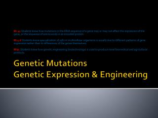 Genetic Mutations Genetic Expression & Engineering