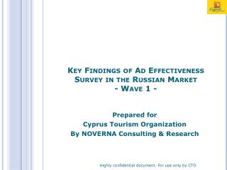 Key Findings of Ad Effectiveness Survey in the Russian Market - Wave 1 -