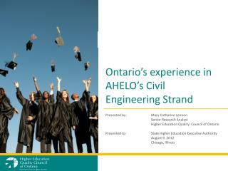 Ontario�s  experience in AHELO�s Civil Engineering Strand
