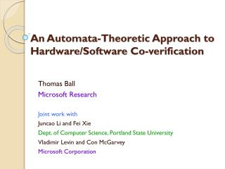 An Automata-Theoretic Approach to Hardware/Software Co-verification