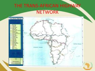 THE TRANS-AFRICAN HIGHWAY NETWORK