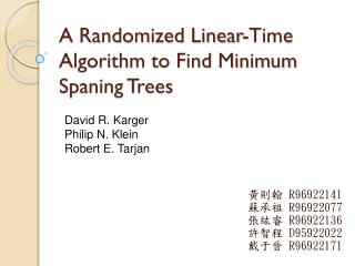 A Randomized Linear-Time Algorithm to Find Minimum Spaning Trees