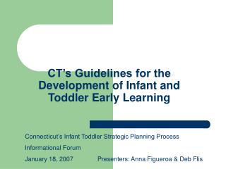 CT s Guidelines for the Development of Infant and Toddler Early Learning