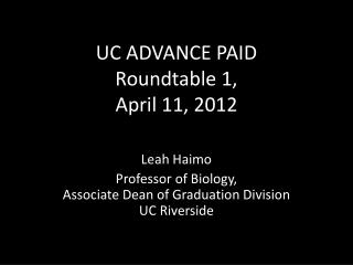 UC ADVANCE PAID  Roundtable 1,  April 11, 2012