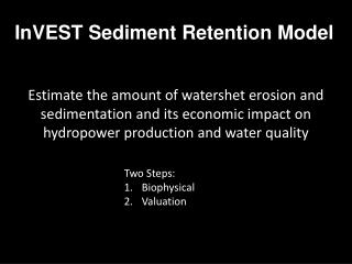 InVEST  Sediment Retention Model