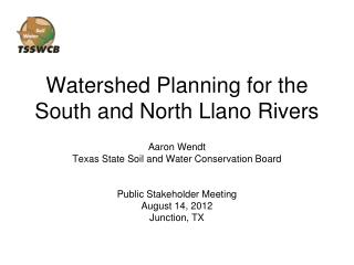 Watershed  Planning for the South and North Llano Rivers