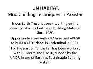 UN HABITAT. Mud building Techniques in Pakistan