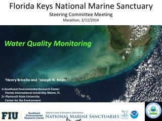 Florida Keys National Marine Sanctuary Steering Committee Meeting Marathon, 2/12/2014