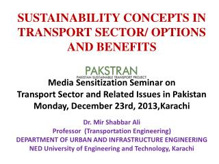 SUSTAINABILITY CONCEPTS IN TRANSPORT SECTOR/ OPTIONS AND BENEFITS