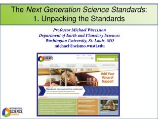The  Next Generation Science Standards :  1. Unpacking the Standards