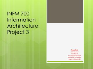 INFM 700 Information Architecture Project 3