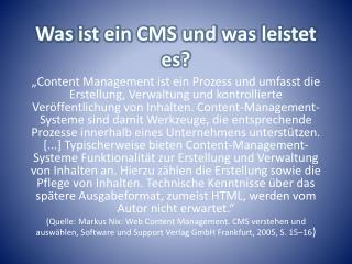 Was ist ein  CMS  und was leistet  es?