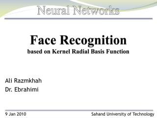 Face Recognition  based on Kernel Radial Basis Function
