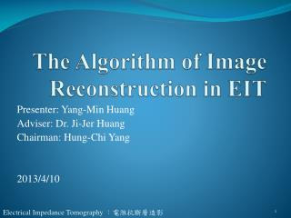The Algorithm of Image Reconstruction in EIT