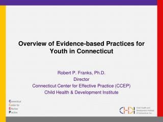 Overview of Evidence-based Practices for Youth in Connecticut