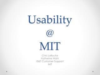Usability @ MIT