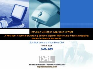 Intrusion Detection Approach in WSN