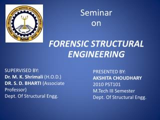 Seminar on FORENSIC STRUCTURAL ENGINEERING