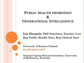Public health promotion & Generational Intelligence