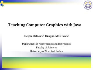 Teaching Computer Graphics with Java
