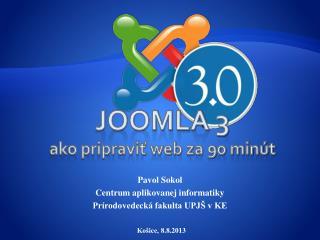 JOOMLA 3  ako pripravi? web za 90 min�t
