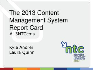 The 2013 Content Management System Report Card #13NTCcms