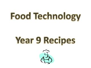 Food Technology Year 9 Recipes