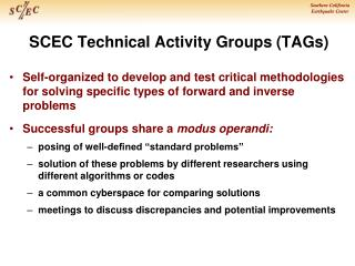 SCEC Technical Activity Groups ( TAGs )