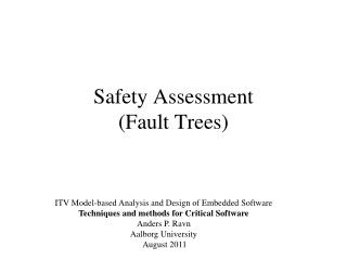 Safety Assessment  (Fault Trees)