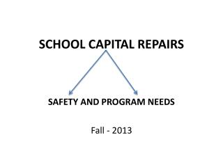 SCHOOL CAPITAL REPAIRS