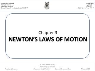 Chapter 3  NEWTON'S LAWS OF  MOTION