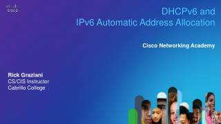 DHCPv6 and  IPv6 Automatic Address Allocation