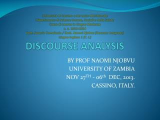 BY PROF NAOMI NJOBVU  UNIVERSITY OF ZAMBIA NOV 27 TH  - 06 th   DEC, 2013. CASSINO, ITALY.