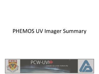 PHEMOS UV Imager Summary