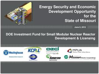 Energy Security and Economic Development Opportunity for the  State of Missouri