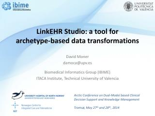 LinkEHR  Studio: a tool for  archetype-based data transformations