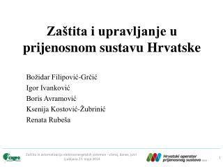 Zaštita i upravljanje u prijenosnom sustavu Hrvatske