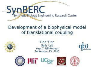 Development of a biophysical model of translational coupling Tian Tian Salis  Lab