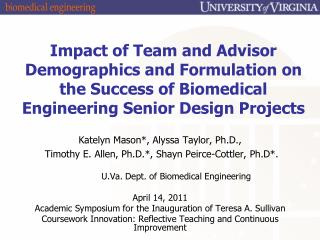 Katelyn Mason*, Alyssa Taylor, Ph.D.,  Timothy E. Allen, Ph.D.*, Shayn Peirce-Cottler, Ph.D*.