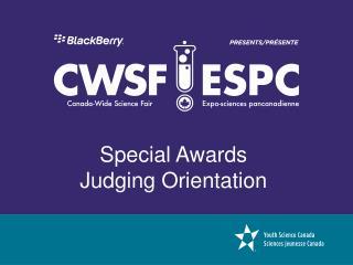 Special Awards  Judging Orientation